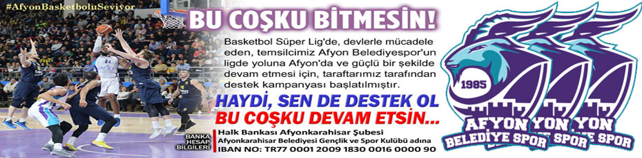 BASKETBOL KULÜBÜMÜZE DESTEK KAMPANYASI!..
