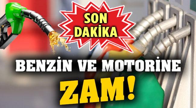 BENZİN VE MOTORİNE ZAM