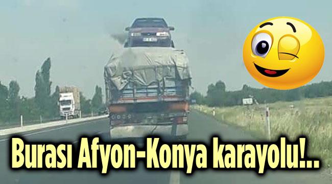 BURASI AFYON-KONYA KARAYOLU!..