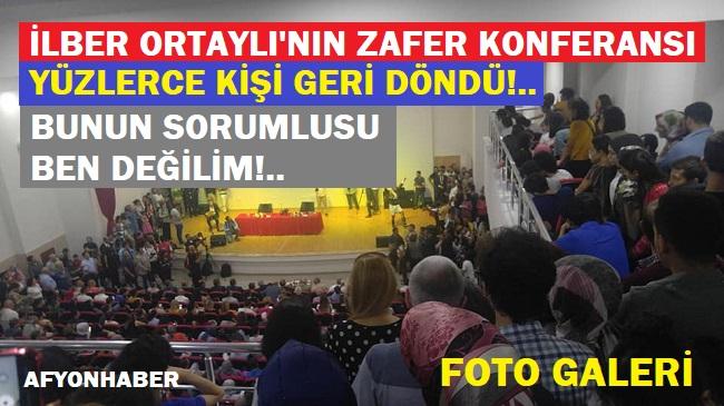 AFYON'DA İLBER ORTAYLI İZDİHAMI!..
