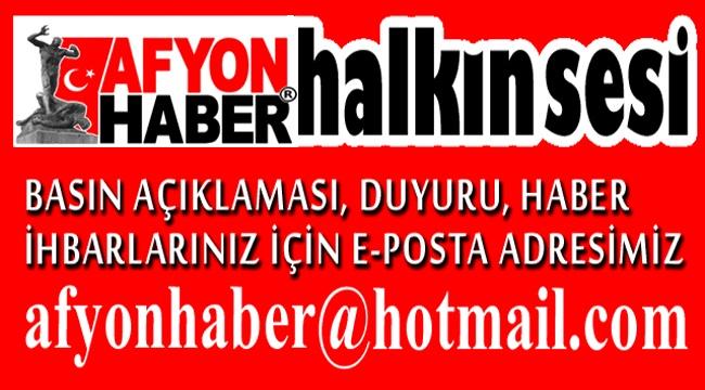 AFYONHABER, SİZE BİR E-POSTA KADAR YAKIN!..