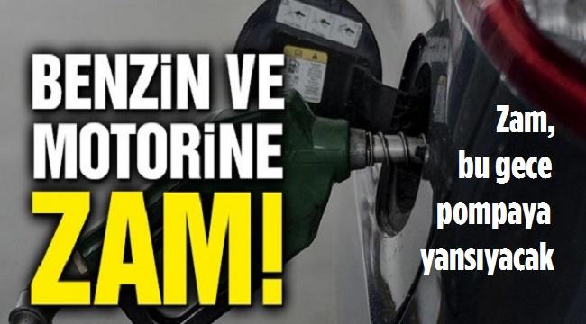 BENZİN VE MOTORİNE ZAM GELDİ