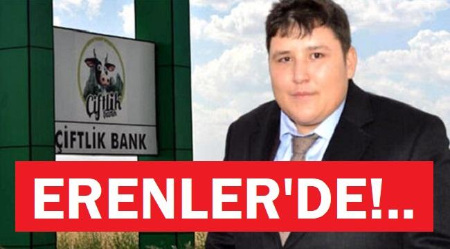 ÇİFTLİKBANK ERENLER'DE!..