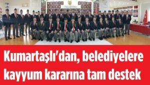 KUMARTAŞLI'DAN BELEDİYELERE KAYYUM KARARINA DESTEK