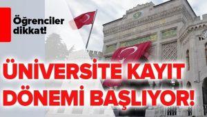ÜNİVERSİTELERE E-KAYIT İŞLEMLERİ BAŞLADI