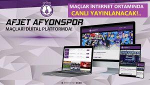 AFJET AFYONSPOR'UN MAÇLARI DİJİTAL PLATFORMDA!..