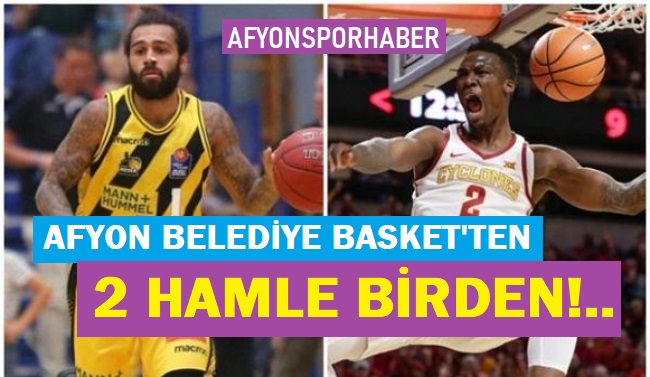 AFYON BELEDİYESPOR'AN 2 HAMLE BİRDEN!..