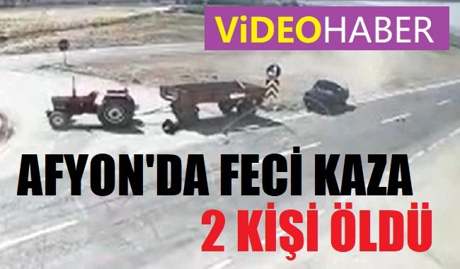AFYON'DA FECİ KAZA, 2 ÖLÜ (VİDEO HABER)