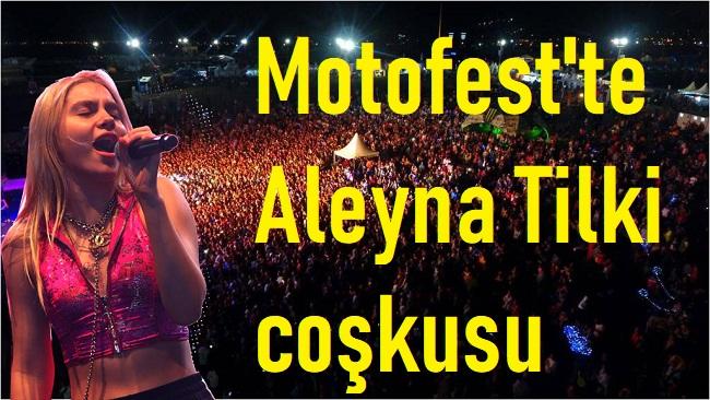 AFYON MOTOFEST'TE ALEYNA TİLKİ RÜZGARI