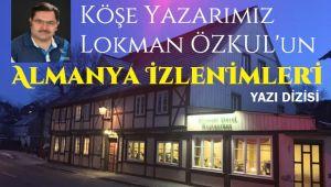 ALMANYA İZLENİMLERİ - 2. BÖLÜM