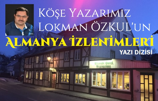 ALMANYA İZLENİMLERİ - 3. BÖLÜM