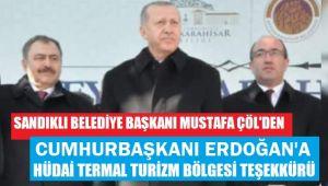 BAŞKAN ÇÖL'DEN TERMAL TURİZM BÖLGESİ TEŞEKKÜRÜ!..