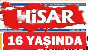 HİSAR GAZETESİ 16 YAŞINDA...