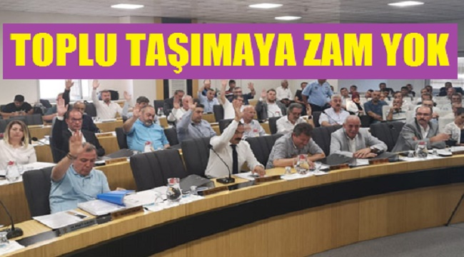 TOPLU TAŞIMA ZAM YOK!..