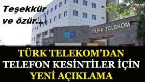TÜRK TELEKOM'DAN ABONELERE TEŞEKKÜR VE ÖZÜR
