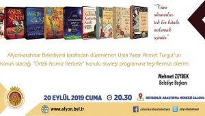 YAZAR AHMET TURGUT AFYON'A GELİYOR