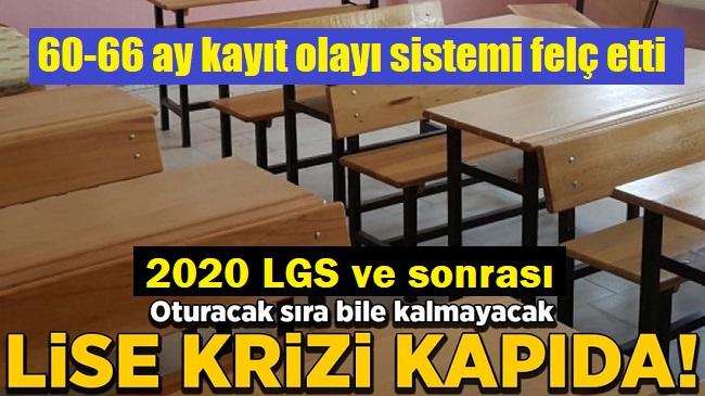 2020'DE LGS SONRASI LİSE KRİZİ KAPIDA!..