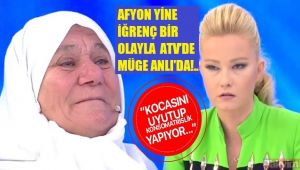 AFYON YİNE MÜGE ANLI'NIN GÜNDEMİNDE!..