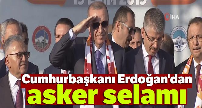 CUMHURBAŞKANI ERDOĞAN'DAN ASKER SELAMI!..