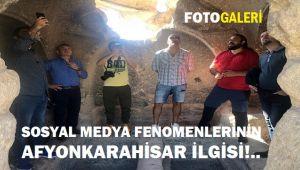 SOSYAL MEDYA FENOMENLERİNİN AFYONKARAHİSAR İLGİSİ!..