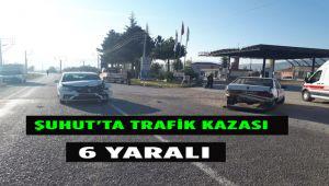 ŞUHUT'TA TRAFİK KAZASI: 6 YARALI