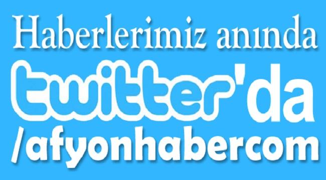 TWITTER'DA BİZİ TAKİP EDİN, HABERSİZ KALMAYIN