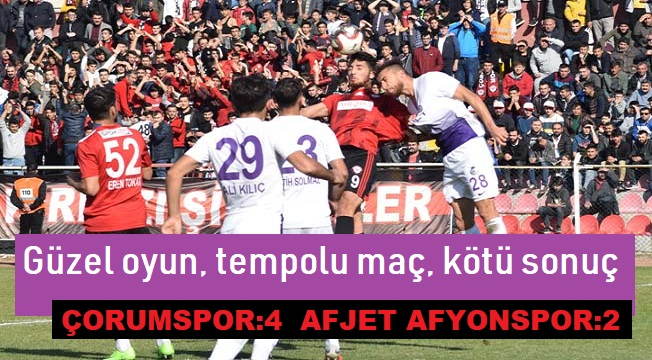 AFJET AFYONSPOR, DEPLASMANDA 4-2 YENİLDİ