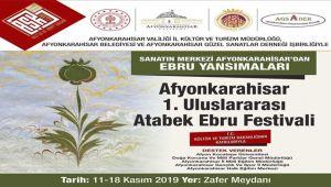 AFYONKARAHİSAR 1. ULUSLARARASI ATABEK EBRU FESTİVALİ