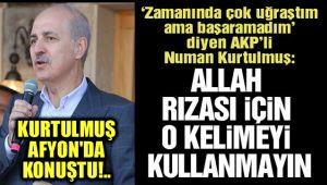 ALLAH AŞKINA ŞU KELİMEYİ KULLANMAYIN!..