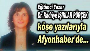 DR. KADRİYE IŞIKLAR PÜRÇEK, AFYONHABER'DE