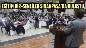 EĞİTİM BİR-SENLİLER SİNANPAŞA'DA BULUŞTU