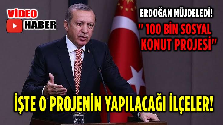100 BİN SOSYAL KONUT PROJESİ