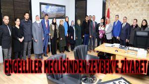 ENGELLİLER MECLİSİNDEN ZEYBEK'E ZİYARET