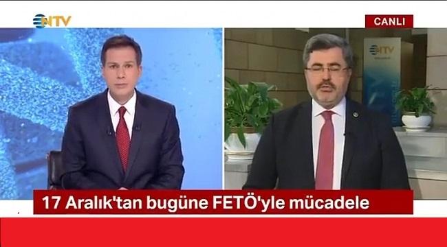 MİLLETVEKİLİ ÖZKAYA, NTV'DE FETÖ DARBE GİRİŞİMİNİ ANLATTI