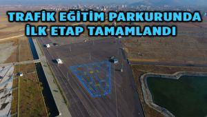 TRAFİK EĞİTİM PARKURUNDA İLK ETAP TAMAMLANDI