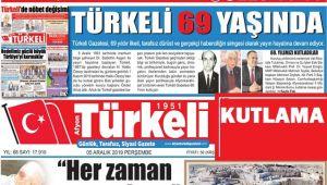 TÜRKELİ GAZETESİ 69 YAŞINDA...