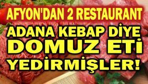 ADANA KEBAP DİYE DOMUZ ETİ YEDİRMİŞLER!..