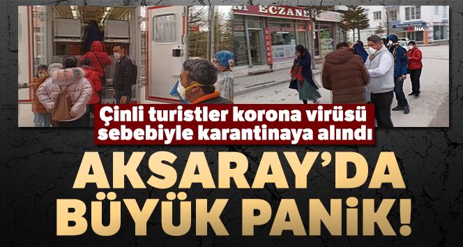 AKSARAY'DA 9 ÇİNLİ KARANTİNAYA ALINDI!..
