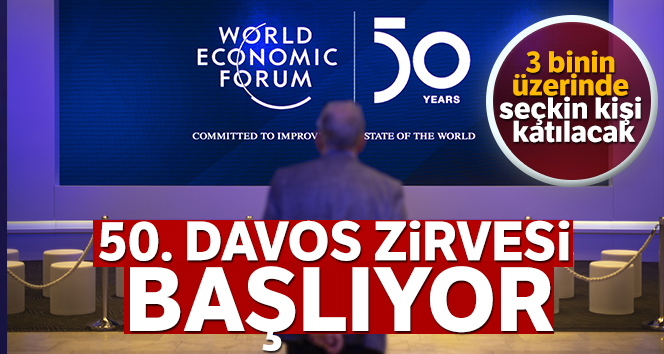 DAVOS ZİRVESİ BAŞLIYOR