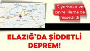 ELAZIĞ'DA ŞİDDETLİ DEPREM