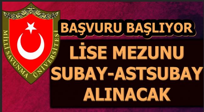 LİSE MEZUNU SUBAY-ASTSUBAY ALIMLARI BAŞLIYOR