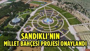SANDIKLI'NIN MİLLET BAHÇESİ PROJESİ ONAYLANDI
