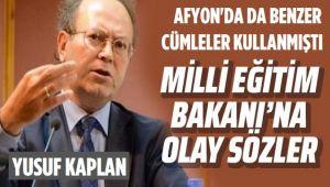 YAZAR YUSUF KAPLAN'DAN BAKAN SELÇUK'A SERT TEPKİ!..