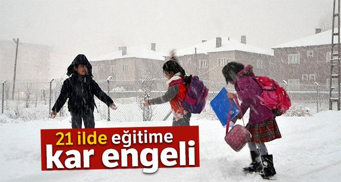 21 İLDE EĞİTİME KAR ENGELİ!..