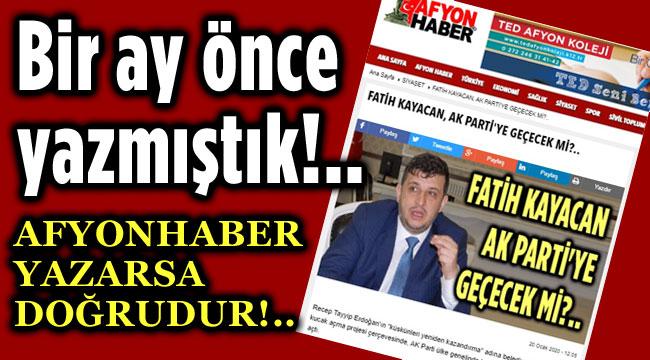 AFYONHABER, 1 AY ÖNCE YAZMIŞTI!..