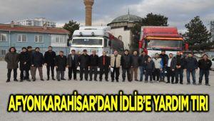 AFYONKARAHİSAR'DAN İDLİB'E YARDIM TIRI