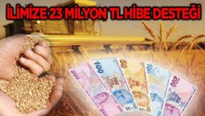 İLİMİZE 23 MİLYON TL HİBE DESTEĞİ