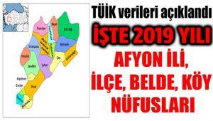 İŞTE AFYON İLİ, İLÇE, BELDE, KÖY NÜFUSLARI