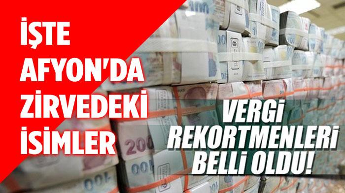 İŞTE AFYONKARAHİSAR'DA EN ÇOK VERGİ VEREN 10 FİRMA!..