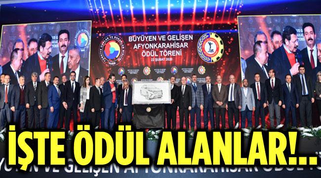 İŞTE BÜYÜYEN VE GELİŞEN AFYONKARAHİSAR ÖDÜLLERİNİ ALANLAR!..